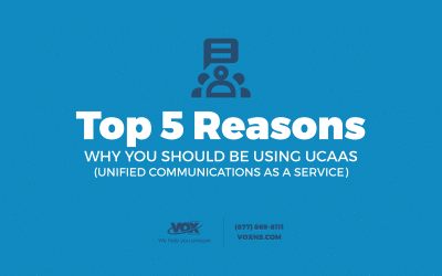 5 Reasons Why You Should Be Using UCaaS