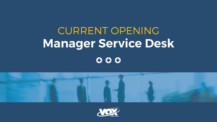 Manager, Service Desk