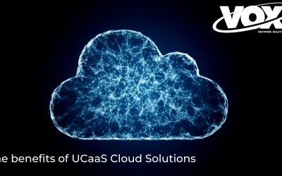 The benefits of UCaaS Cloud Solutions